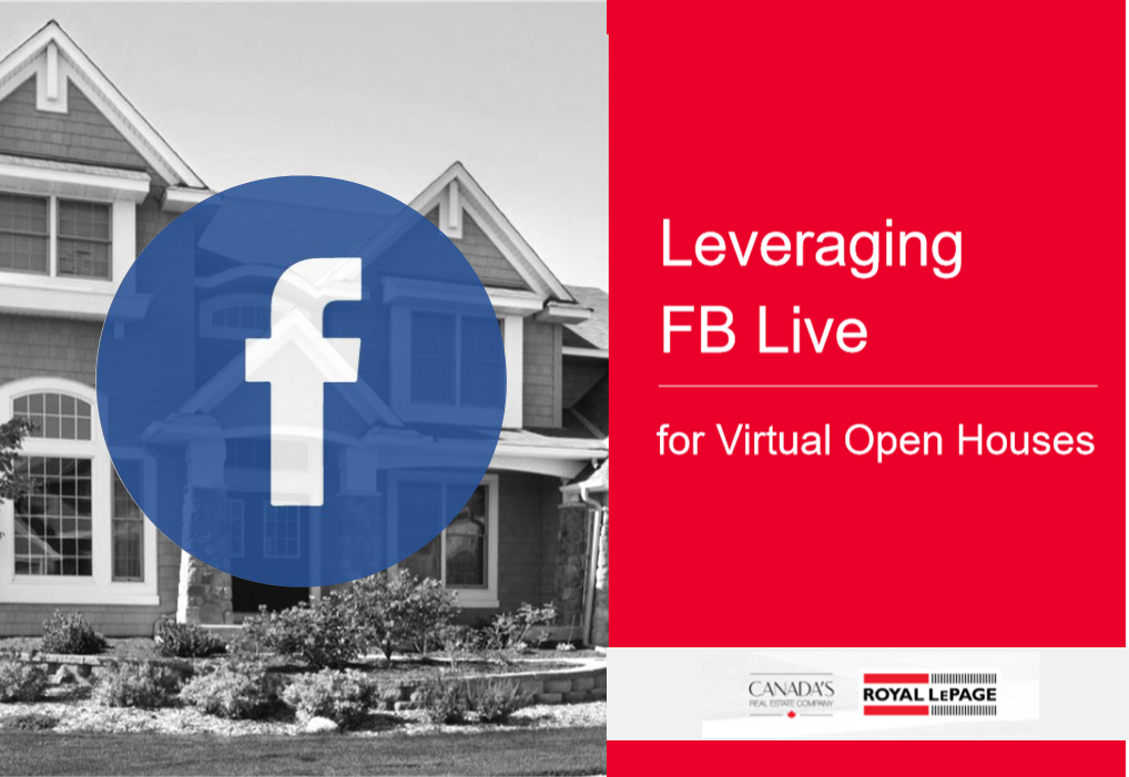 Leveraging FB LIVE for Virtual Open Houses