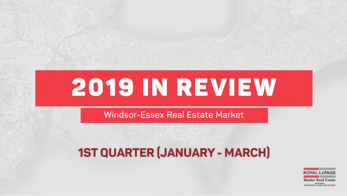 Q1 2019 Windsor-Essex Real Estate Statistics