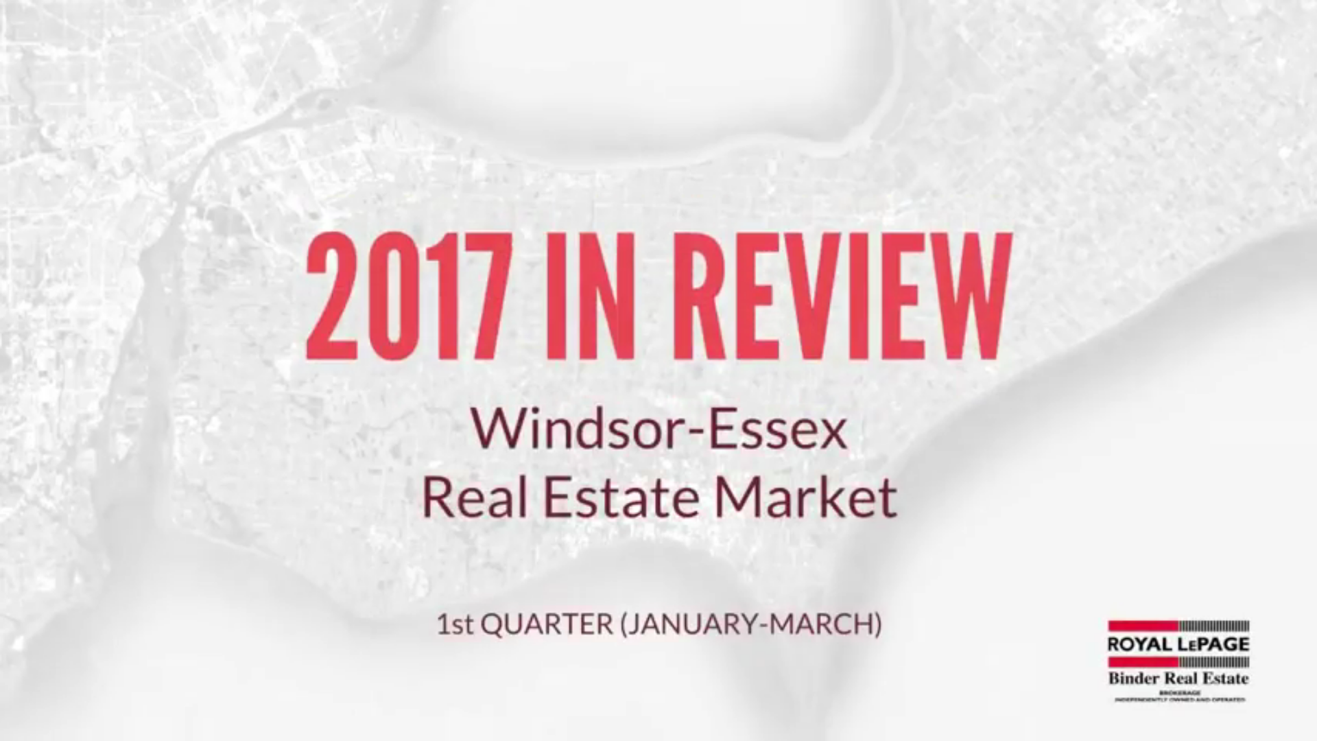 Q1 2017 Windsor-Essex County Real Estate Market Statistics